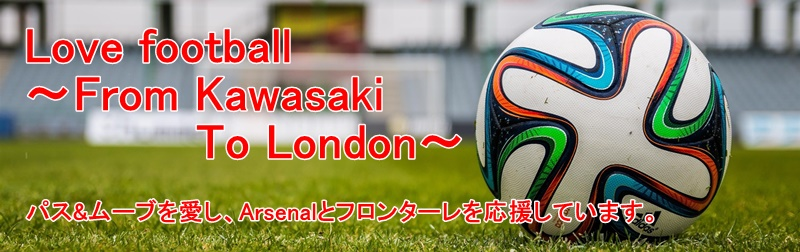 Love football 〜From Kawasaki To London〜